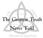 The Greatest Truth Never Told 01 – The Riddle